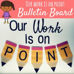 Your Work is on POINT - Student Work Display Bulletin Board - link to TPT